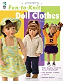 img - for Fun-to-Knit Doll Clothes book / textbook / text book