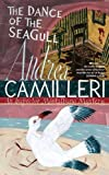 Andrea Camilleri The Dance Of The Seagull: The Inspector Montalbano Mysteries