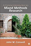 A Concise  Introduction to Mixed Methods Research (Sage Mixed Methods Research)