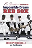 Rico Petrocelli's Tales from the Impossible Dream Red Sox