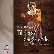 Til deres dages ende (Helvig trilogi 3) | Winni Østergaard