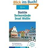 Stettin, Swinemünde, Insel Wollin