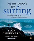 img - for Let My People Go Surfing: The Education of a Reluctant Businessman book / textbook / text book