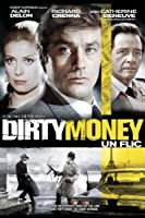 Dirty Money (Aka Un Flic) (English Subtitled)