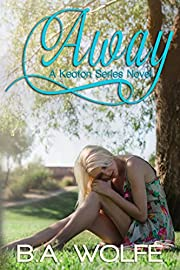 Away (The Keaton Series Book 1)