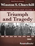 Triumph and Tragedy: The Second World...