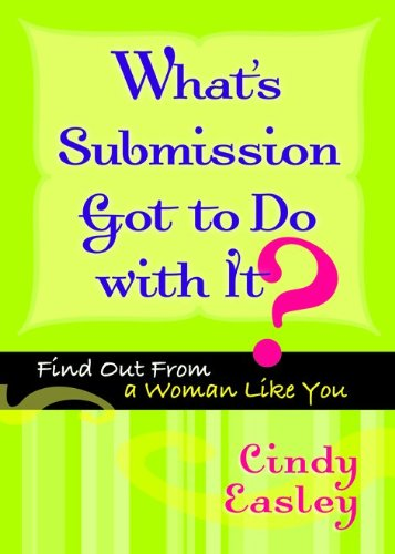 What'S Submission Got To Do With It?: Find Out From A Woman Like You front-637306