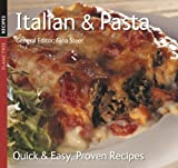 General Editor Gina Steer Italian and Pasta (Quick and Easy, Proven Recipes Series) (Quick & Easy, Proven Recipes)