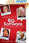 Making it Big in Software: Get the Jo...