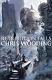 Retribution Falls: Tales of the Ketty Jay (Tales of the Ketty Jay 1) Chris Wooding BA