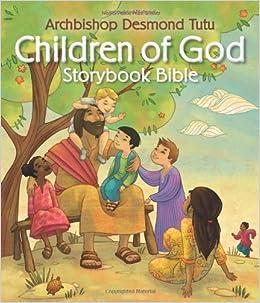 children of god storybook bible archbishop desmond tutu