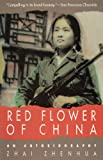img - for Red Flower of China: An Autobiography book / textbook / text book