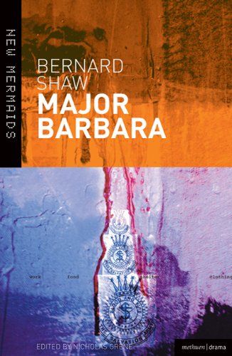 Major Barbara (New Mermaids), Bernard Shaw