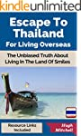 Escape To Thailand For Living Oversea...