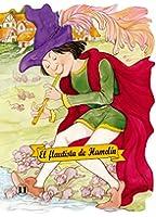 El Flautista De Hamelin / The Pied Piper