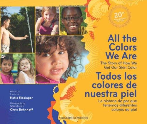 all-the-colors-we-are-todos-los-colores-de-nuestra-piel-the-story-of-how-we-get-our-skin-color-la-hi
