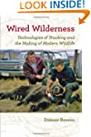 Wired Wilderness: Technologies of Tra...