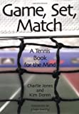 img - for Game, Set, Match A Tennis Book For The Mind book / textbook / text book