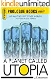 A Planet Called Utopia (Prologue Science Fiction)
