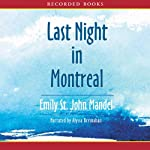 Last Night in Montreal | Emily St. John Mandel