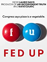 Fed Up [HD]
