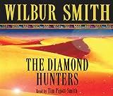 The Diamond Hunters Wilbur Smith