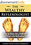 The Wealthy Reflexologist (English Ed...