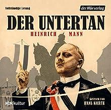 Der Untertan (       ungekürzt) von Heinrich Mann Gesprochen von: Hans Korte