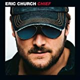 Eric Church Chief by Eric Church (2011) Audio CD