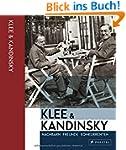 Klee & Kandinsky: Nachbarn, Freunde,...