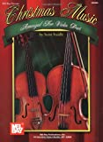 Mel Bay Christmas Music Arranged for Violin Duet