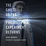 img - for The Ghost of the Philadelphia Experiment Returns book / textbook / text book