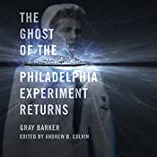 The Ghost of the Philadelphia Experiment Returns | [Gray Barker, Andrew Colvin]