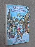 Redcap Runs Away (0224005030) by Power, Rhoda