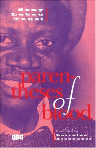 a satire african drama in parentheses of blood by sony labou tansi Sony lab'ou tansi (5 july 1947 - 14 june 1995), born marcel ntsoni, was a  congolese novelist, short-story writer, playwright, and poet though he was only  47 when he died, tansi remains one of the most prolific african writers and the   parentheses of blood, a play trans lorraine  l'atelier de sony labou tansi,  ed.