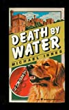 Death by Water: A Sir John Appleby Mystery (0060805749) by Innes, Michael