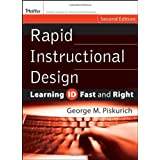 Rapid Instructional Design: Learning ID Fast and Right ~ George M. Piskurich