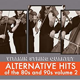 Alternative Hits of the 80's and 90's Volume 2