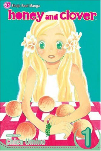 HCI: Honey and Clover, Vol. 1 (v. 1)