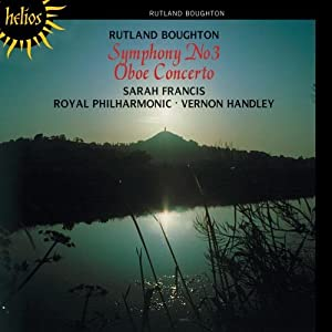 Boughton: Symphony 3, Oboe Concerto