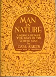 img - for Man in Nature: America Before the Days of the White Man book / textbook / text book