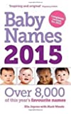 Baby Names 2015: Over 8,000 of this year's favourite names
