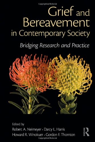 Grief And Bereavement In Contemporary Society: Bridging Research And Practice (Series In Death, Dying, And Bereavement) front-703356