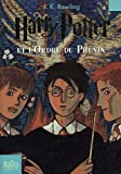 Harry Potter Et L'Ordre Du Phenix = Harry Potter and the Order of the Phoenix (Folio Junior) (French Edition)