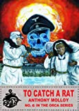 To Catch a Rat (Special Force Orca Book 6)