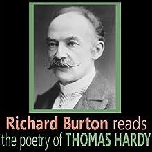 Richard Burton Reads the Poetry of Thomas Hardy (       ABRIDGED) by Thomas Hardy Narrated by Richard Burton