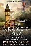 The Kraken King (Iron Seas Book 4)