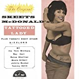 The Original Skeets McDonald's Tattoed Lady Various Artists