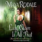 Lady Claire Is All That: Keeping Up with the Cavendishes | Maya Rodale