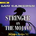 Stringer on the Mojave: Stringer, Book 12 (       UNABRIDGED) by Lou Cameron Narrated by Barry Press